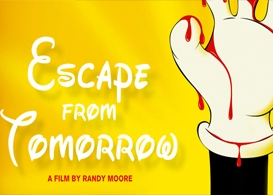 fear and loathing in disney world: escape from tomorrow review