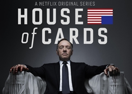 netflix stacks the deck with house of cards, first original series
