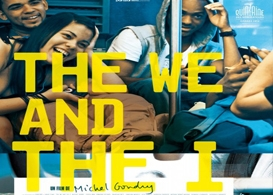 michel gondry's the we and i: advance film review