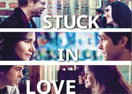 stuck in love movie review