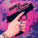 BARELY LETHAL COULD BE THE NEW MEAN GIRLS, MOVIE REVIEW