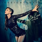 PUSSYCAT DOLLS' JESSICA SUTTA RELEASES FIRST SINGLE OFF DEBUT SOLO ALBUM