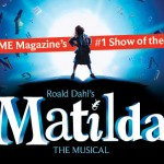 MATILDA THE MUSICAL AT THE AHMANSON THEATRE, REVIEW