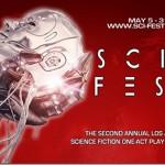 SCI-FEST LA 2015 WRAPS 3-WEEK RUN AT ACME THEATRE