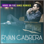 RYAN CABRERA'S 'HOUSE ON FIRE' HITS #1: ARTIST Q & A