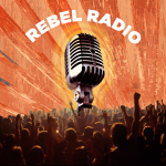REBEL RADIO PODCAST TAKES A LOOK AT UNDERGROUND CULTURE