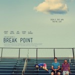 BREAK POINT: MOVIE REVIEW