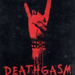 DEATHGASM AN ODE TO HEAVY METAL HORROR