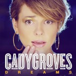 Q & A WITH CADY GROVES, THE COMEBACK KID