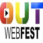 THE WORD IS 'OUT' IN HOLLYWOOD: 2016 OUT WEB FEST