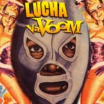 "Lucha Va Voom ""Halloween Madness"" Experience Takes Over the Mayan"