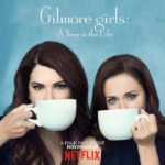 Coming Full Circle with Gilmore Girls: A Year in the Life