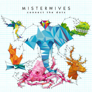 Misterwives Connect The Dots Album Artwork