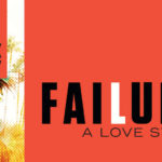 """""""Failure: A Love Story"""" Is Entertaining, Though Hardly Thought Provoking"""