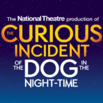 """Curious Incident"" Dazzles and Delights at the Ahmanson Theatre"