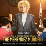"Edie Falco Talks Taking On Her Role in ""Law & Order True Crime: The Menendez Murders"""