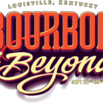 Bourbon & Beyond: A Fest to Remember