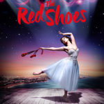 The Red Shoes Dazzle at The Ahmanson